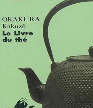 Kakuzo Okakura: Le livre du thé
